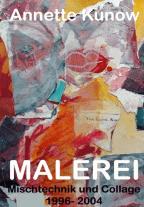 Katalog – Mischtechnik und Collagen – 1996- 2004 Werksverzeichnis