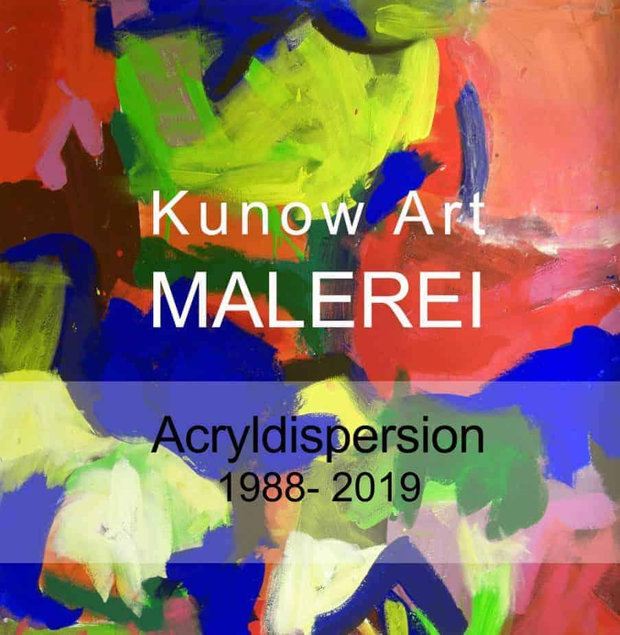 Kunow Art Malerei Acrydispersion Annette Kunow